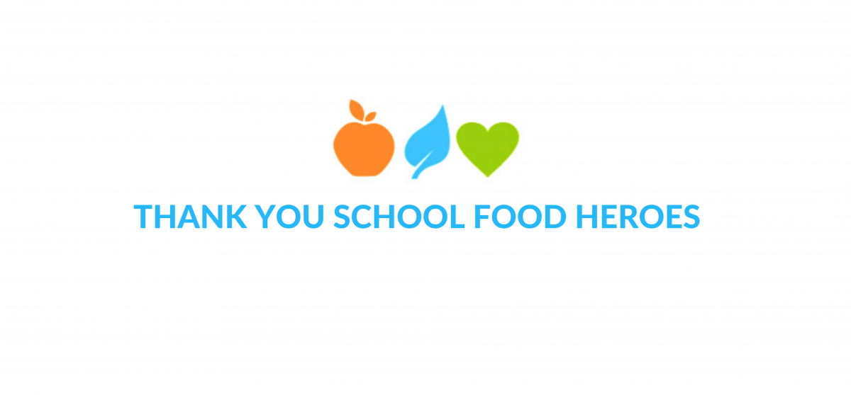 Thank You School Lunch Heroes